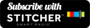 subscribe via stitcher