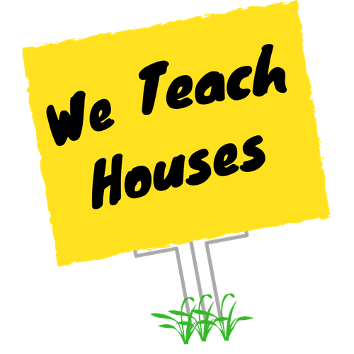 we teach houses